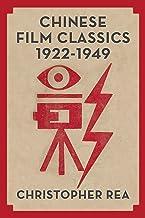 Chinese Film Classics, 1922–1949 (English Edition)