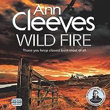 Wild Fire: Shetland, Book 8