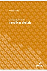 Linguagens e narrativas digitais (Série Universitária) eBook Kindle