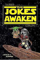 The Jokes Awaken Kindle Edition