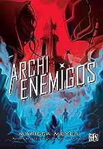 Archienemigos (Renegados nº 2) (Spanish Edition)