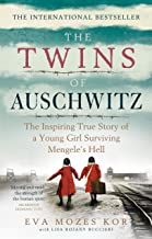 The Twins of Auschwitz: The inspiring true story of a young girl surviving Mengele's hell (English Edition)