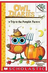 Trip to the Pumpkin Farm: A Branches Book (Owl Diaries #11) Kindle Edition