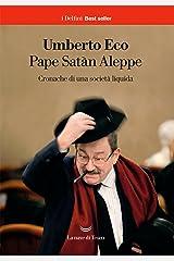 Pape Satàn Aleppe: Cronache di una società liquida Formato Kindle