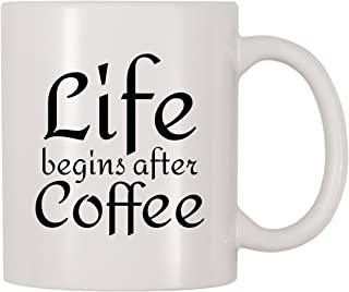 4 All Times Life Begins After Coffee Mug (11 oz)