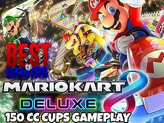 Clip: Mario Kart 8 Deluxe - 150cc Cups Gameplay - Best of Gaming!