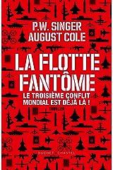 La Flotte fantôme: Le troisième conflit mondial est déjà là (French Edition) Kindle Edition