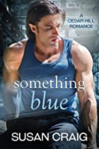 Something Blue (Cedar Hill Romance Book 1)