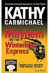 Mayhem on the Winterland Express (A Skullduggery Inn Cozy Read Book 2) Kindle Edition