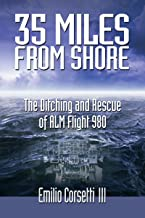 35 Miles from Shore: The Ditching and Rescue of ALM Flight 980 PDF