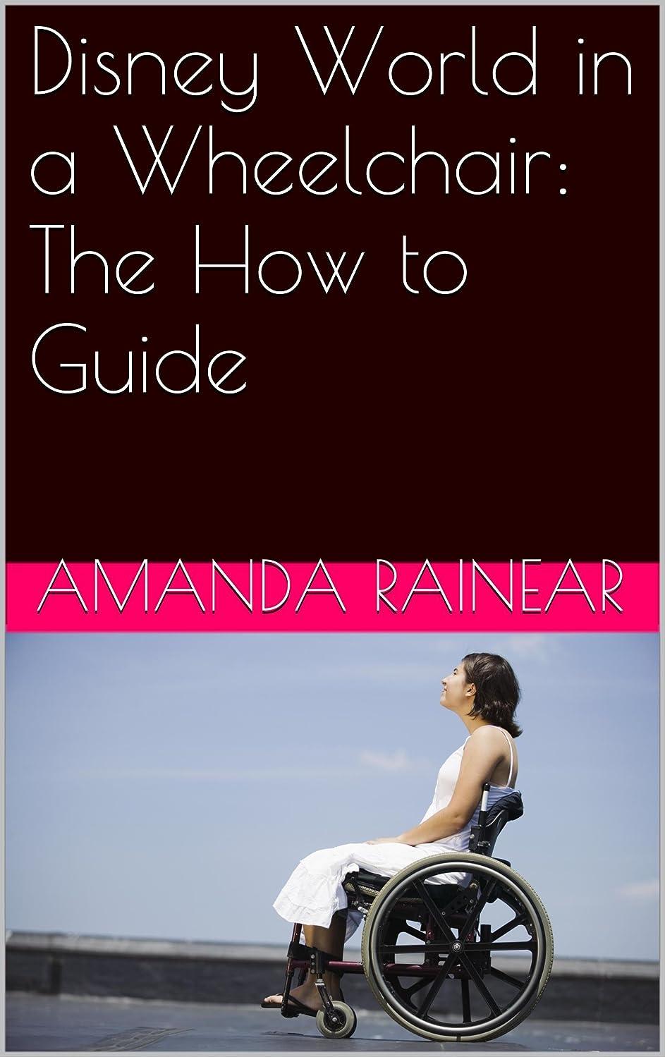 建物殺人者バンケットDisney World in a Wheelchair: The How to Guide (English Edition)