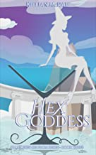 Hex Goddess (All My Exes Die from Hexes Book 3)