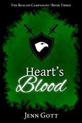 Heart's Blood (The Beacon Campaigns Book 3) Kindle Edition