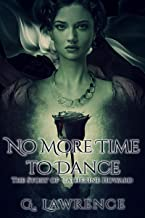 No More Time to Dance (The Story of Catherine Howard Book 2) (English Edition)