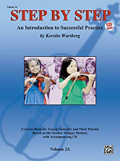 Step by Step 2A -- An Introduction to Successful Practice for Violin: Book & Online Audio