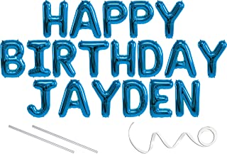Jayden, Happy Birthday Mylar Balloon Banner - Blue - 16 inch Letters. Includes 2 Straws for Inflating, String for Hanging. Air Fill Only- Does Not Float w/Helium. Great Birthday Decoration