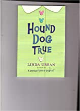 Trade Book Grade 5: Hound Dog True, Linda Urban (Journeys)
