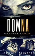 Domna: The Complete Series: (A Historical Fantasy Boxset) (Domna (A Serialized Novel of Osteria) Book 0)