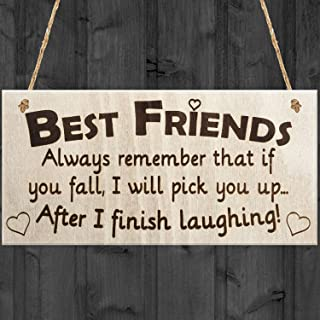 JamieFox Best Friends Always Remember That If You Fall I Will Pick You Up When I Finish Laughing! Novelty Best Friend Friendship Wooden Hanging Plaque Gift Sign