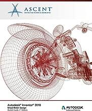 Autodesk Inventor 2018 Sheet Metal Design: Autodesk Authorized Publisher