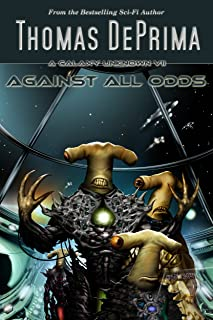 Against All Odds (A Galaxy Unknown Book 7) (English Edition)
