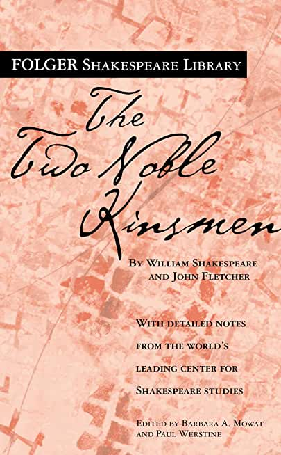 The Two Noble Kinsmen (Folger Shakespeare Library) (English Edition)