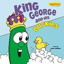King George and His Duckies / VeggieTales: Stickers Included! (Big Idea Books / VeggieTales)