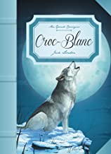 Croc-Blanc (Mes grands classiques) (French Edition)