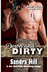 Down and Dirty: Viking Navy SEALs, Book 4 Kindle Edition