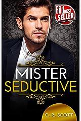 Mister Seductive: Liebesroman (The Misters) (German Edition) Format Kindle