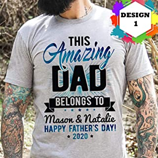 Personalized Name - This Amazing Dad Belongs To Happy Father's Day 2020 Shirt Handmade Ladies Tank Top, Hoodie Long Sleeve Funny Gift Birthday For Men Perfect Gift For Father
