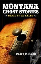 Montana Ghost Stories