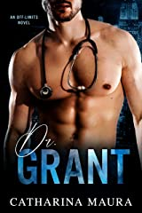 Dr. Grant (Off-Limits) Kindle Edition