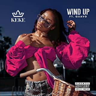 Wind Up [Explicit]