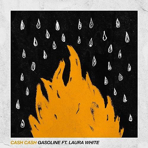 Gasoline (feat. Laura White)