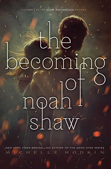 The Becoming of Noah Shaw (Volume 1)