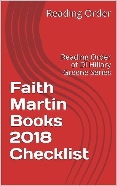 Faith Martin Books 2018 Checklist: Reading Order of DI Hillary Greene Series and All Faith Martin Books (English Edition)