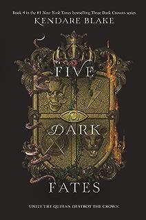 Five Dark Fates (Three Dark Crowns Book 4)