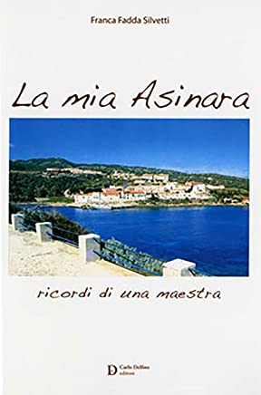 La mia Asinara: Ricordi di una maestra