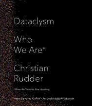 Dataclysm: Who We Are: When We Think No One's Looking