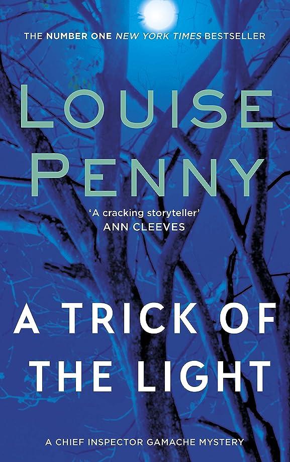実験室机成熟したA Trick Of The Light (A Chief Inspector Gamache Mystery Book 7) (English Edition)