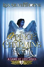 The Prince Charming Hour (A Game of Lost Souls Book 2)