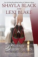 Big Easy Temptation (The Perfect Gentlemen Book 3) Kindle Edition