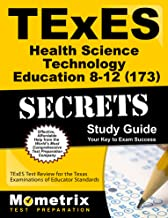 TExES Health Science Technology Education 8-12 (173) Secrets Study Guide: TExES Test Review for the Texas Examinations of Educator Standards