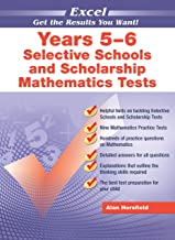 Excel Selective Schools and Scholarship Mathematics Tests Years 5-6