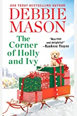 The Corner of Holly and Ivy: A feel-good Christmas romance (Harmony Harbor Book 7) Kindle Edition