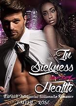 In Sickness and Health : BWWM Interracial Billionaire Romance