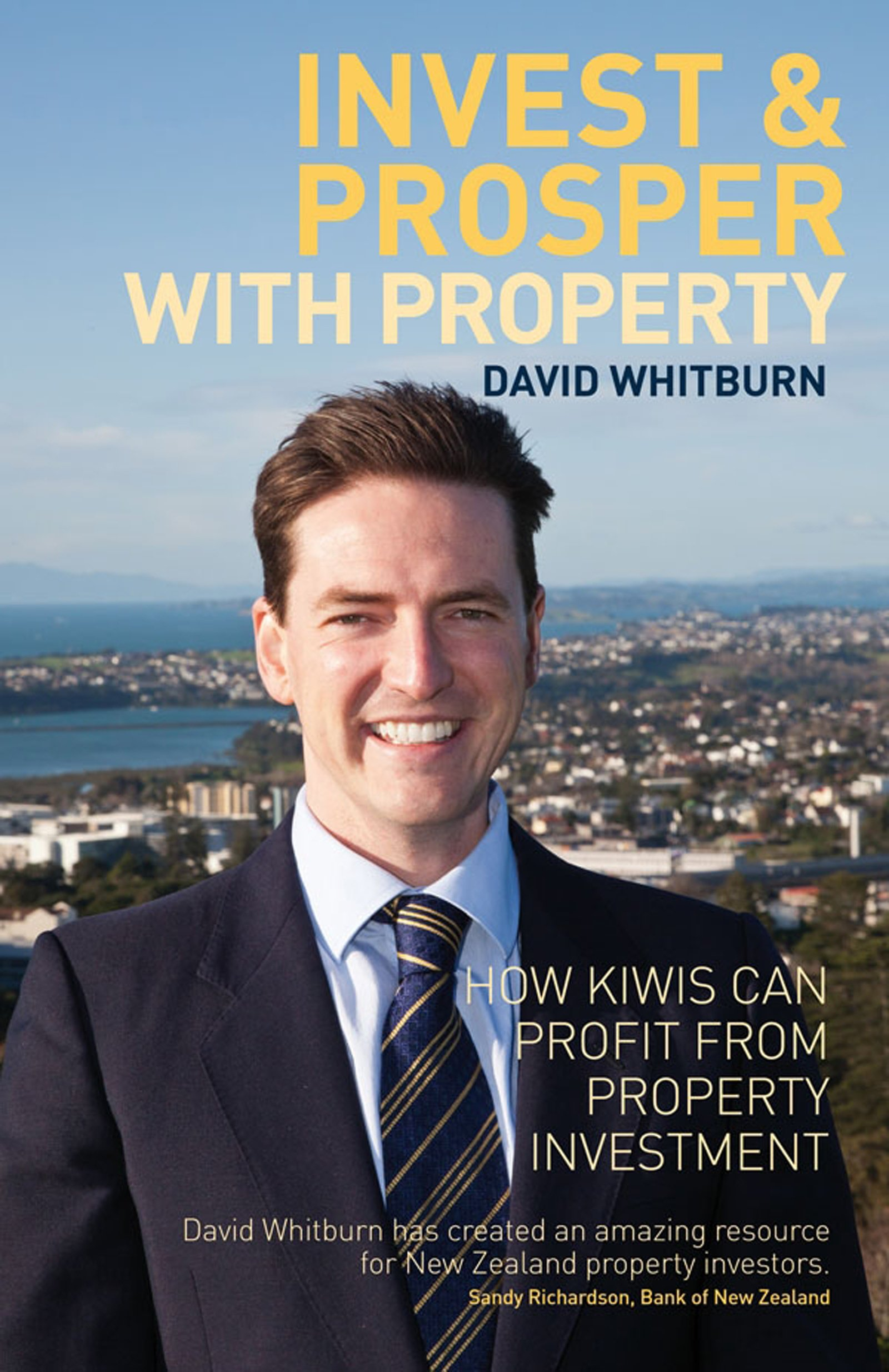 Invest & Prosper With Property (English Edition)
