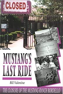 Mustang`s last ride: The closure of the Mustang Ranch bordello