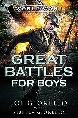 Great Battles for Boys: World War I: World War I: WWI Paperback